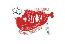 I Konferencja #SZYNKA, czyli jak ugryźć kawałek mięsnego marketingu