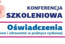 Zaproszenie na konferencję szkoleniową: Oświadczenia żywieniowe i zdrowotne w praktyce rynkowej.