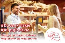 Kupując polskie produkty wspieramy się wzajemnie! #DocenPolskie #KupujPolskie