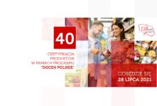 """Przed nami 40. jubileuszowa certyfikacja """"Doceń polskie""""!"""